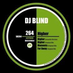 DJ BLIND – HIGHER
