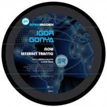 IGOR GONYA – SLOW INTERNET TRAFFIC